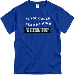 If U Could Read My Mind..