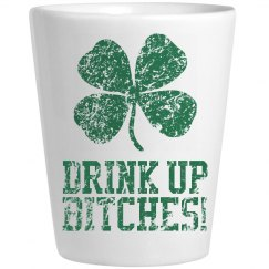 Drink Up Bitches!