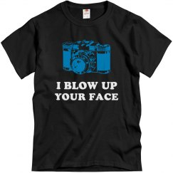 Camera/I Blow Up Ur Face