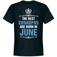The best Grandpas are born in June shirt