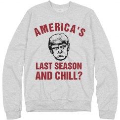America's Last Season And Chill?