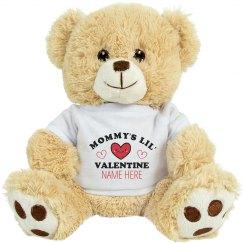 I'm Mommy's Lil' Valentine Custom
