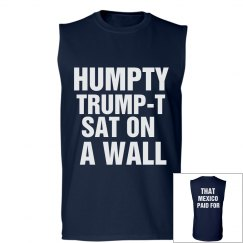 Humpty Trump-T Sat On A Wall