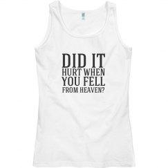 Did It Hurt When U Fell..