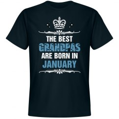 The best Grandpas are born in January shirt