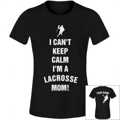 Keep Calm Lacrosse Mom