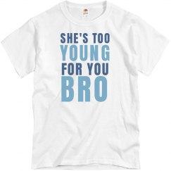 Too Young Bro Tee
