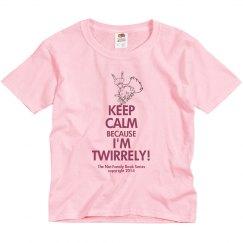 I'm Twirrely t-shirt