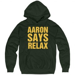 Aaron Says Relax Green