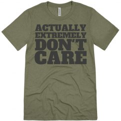 don't care, really.