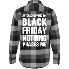 Nothing Phases Me Black Friday