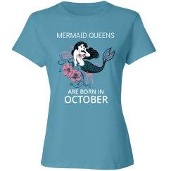 Mermaid Queens are born in October