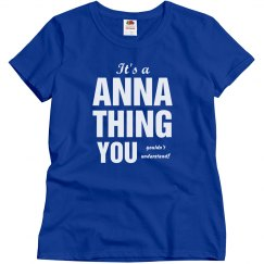 It's a Anna thing