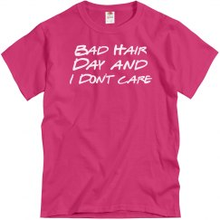 Bad Hair Day/I Don't Care