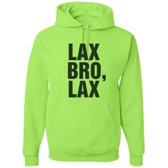 Just Lax, Bro, Lax