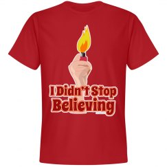 I Didn't Stop Believing