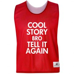 Cool Story Bro Pinnie