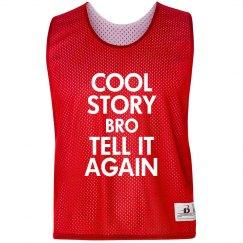 Cool Story Bro Pinnie