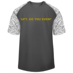 Lift, Do You Even
