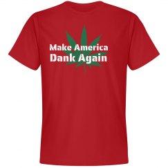 Make America Dank Again