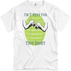 T-Rexy 4 This Shirt