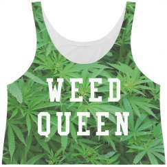 I'm A Weed Queen All Over Print