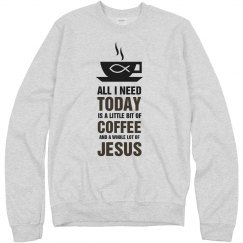 A little bit of coffee and a whole lot of jesus