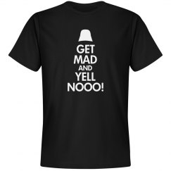 Get Mad and Yell No