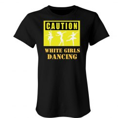 White Girls Dancing