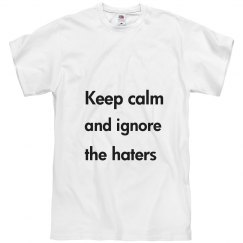 ignore the haters t-shirt