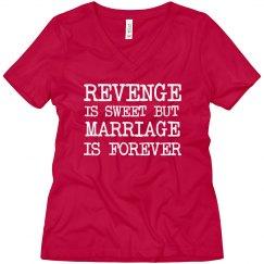 Revenge is Sweet! Tee
