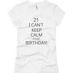 21st Birthday keep calm shirt