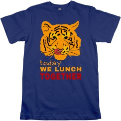 Tiger Dating Today We Lunch Together Funny T-Shirt