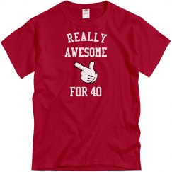 Awesome for 40