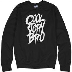 Cool Story Bro Crewneck
