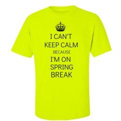 No Keep Calm Spring Break
