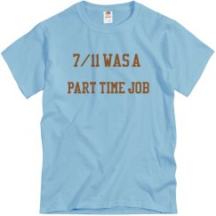 7/11 part time job