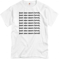 Just One More Level