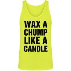 Wax A Chump