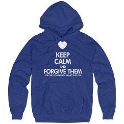 KEEP CALM AND FORGIVE