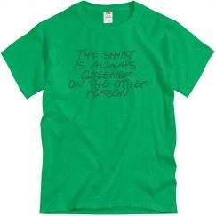 Always Greener T-Shirt