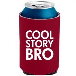 Cool Story Bro Can Cooler