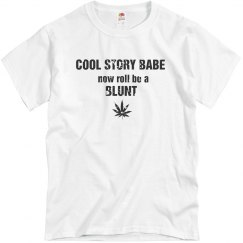 Cool Story Tee