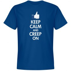 Keep Calm And Creep On