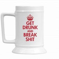 Keep Calm You Drunk Ass