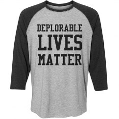 Deplorable Lives Matter