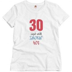 30 and still smokin' hot