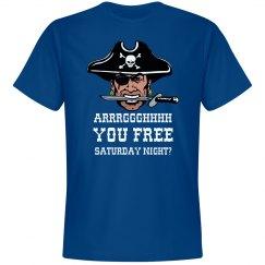 Arghhh You Free Saturday?