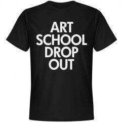 Art School Drop Out