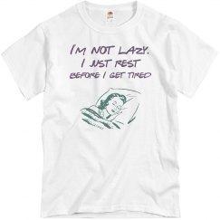 I'm Not Lazy